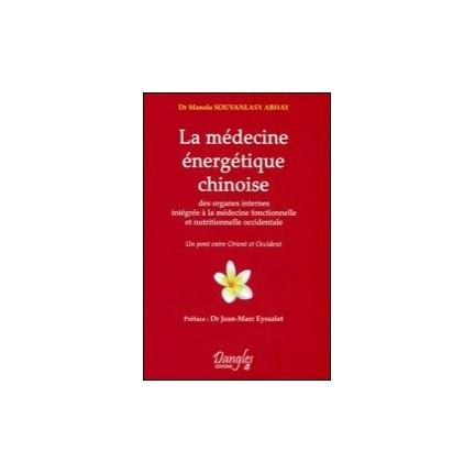 """LIVRE """"LA MÉDECINE ÉNERGÉTIQUE CHINOISE"""""""