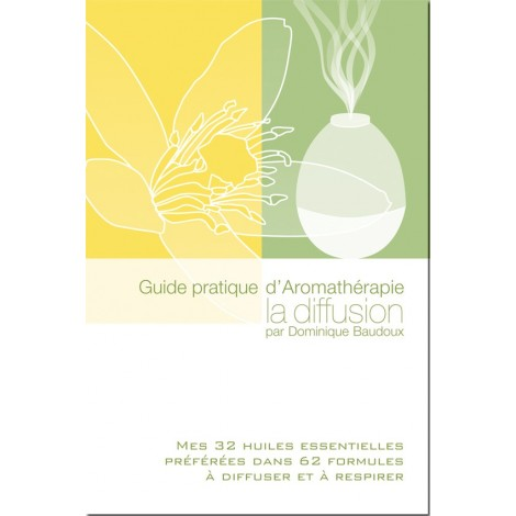guide pratique d 39 aromath rapie la diffusion mat riel m dical en ligne. Black Bedroom Furniture Sets. Home Design Ideas