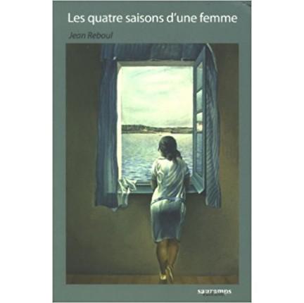 """LIVRE """"LES QUATRE SAISONS D'UNE FEMME"""""""