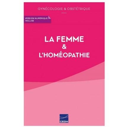 LA FEMME & L'HOMÉOPATHIE